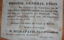 The notice is plain black text on white and reads: BRISTOL GENERAL UNION The Council of the Union know that Sir CHARLES WETHERELL has Left the City, and that the ASSIZES are Postponed – They earnestly entreat that every man will immediately return to his own home. Outrages only injure the Cause of Reform. By Order of the Council W HERAPATH, Vice-President SUNDAY MORNING 12 o'Clock. Mills and Son, Printers